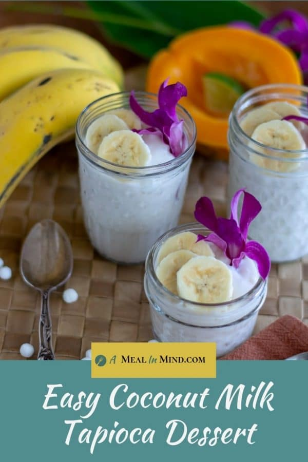 coconut milk tapioca pudding in glass jars with banana slices and orchids