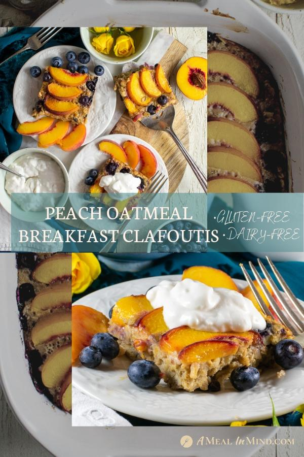 pinterest collage 2 for peach oatmeal breakfast clafoutis