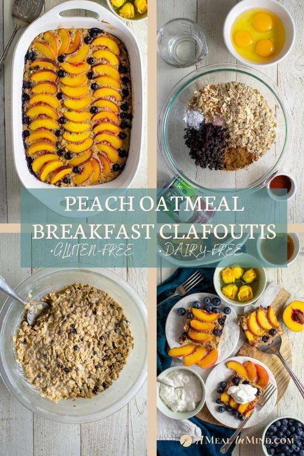 Pinterest collage 1 for peach oatmeal breakfast clafoutis