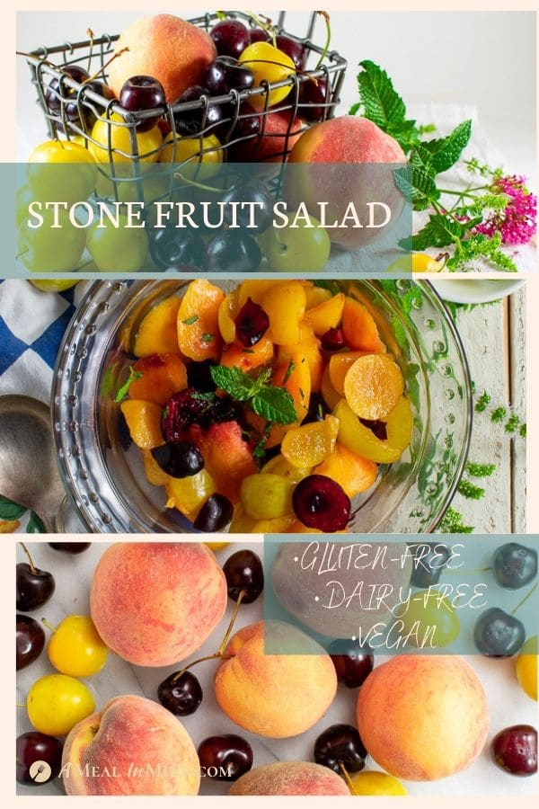pinterest collage 3 of stone fruit salad with citrus dressing