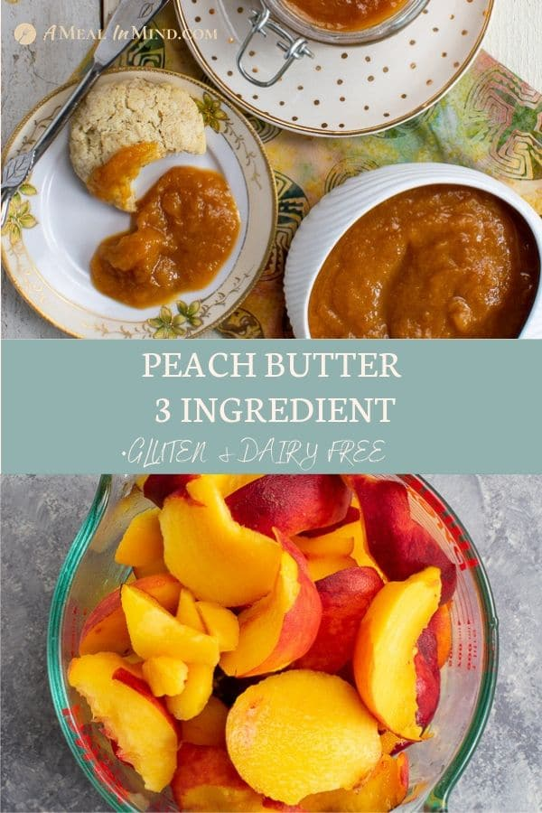 Pinterest collage 3 of easy peach butter 3 ingredient
