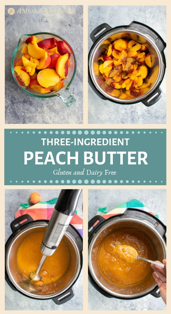 pinterest 4 image collage of three-ingredient peach butter