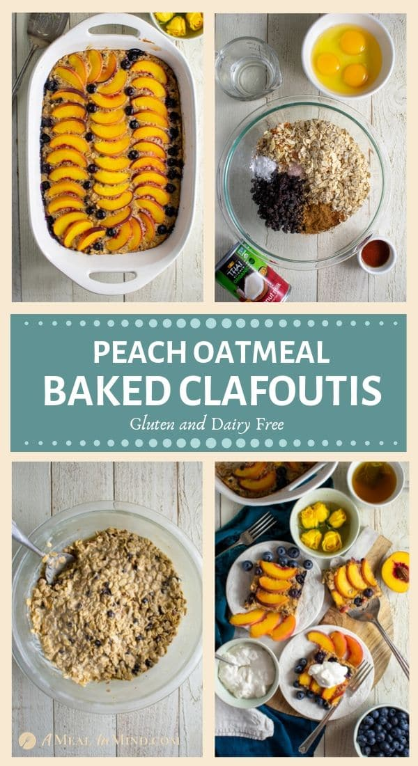 pinterest collage of peach oatmeal baked clafoutis 4 images
