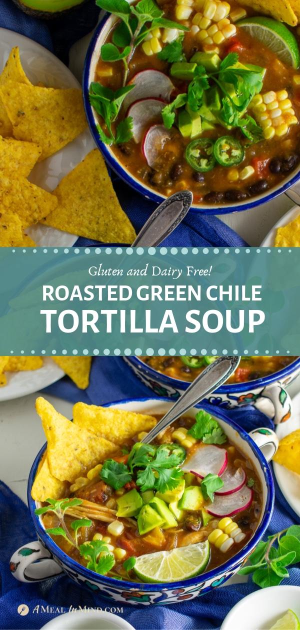 savory roasted hatch green chile tortilla soup in patterned bowls in Pinterest collage