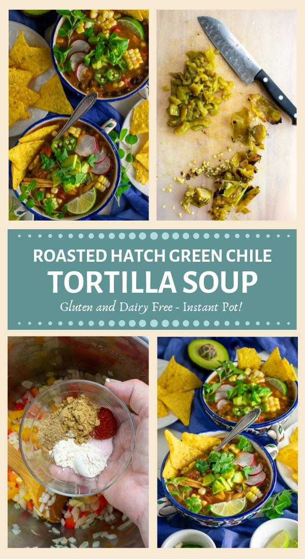 savory roasted hatch green chile tortilla soup Pinterest collage