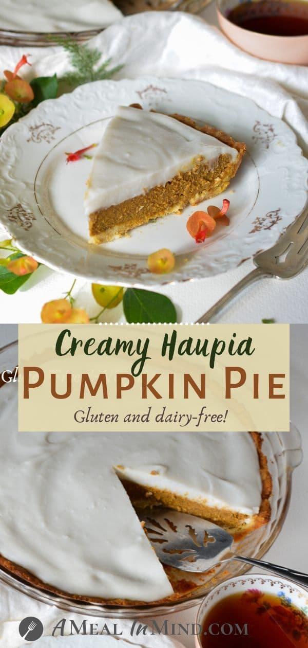 Creamy Haupia Pumpkin Pie image collage