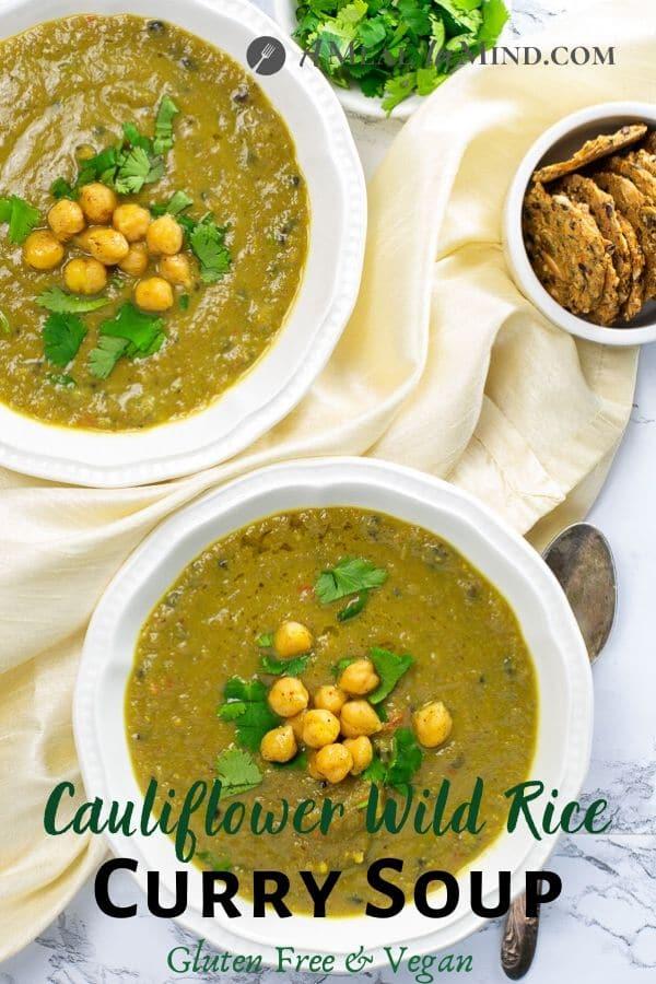 Cauliflower Wild Rice Curry Soup pinterest image