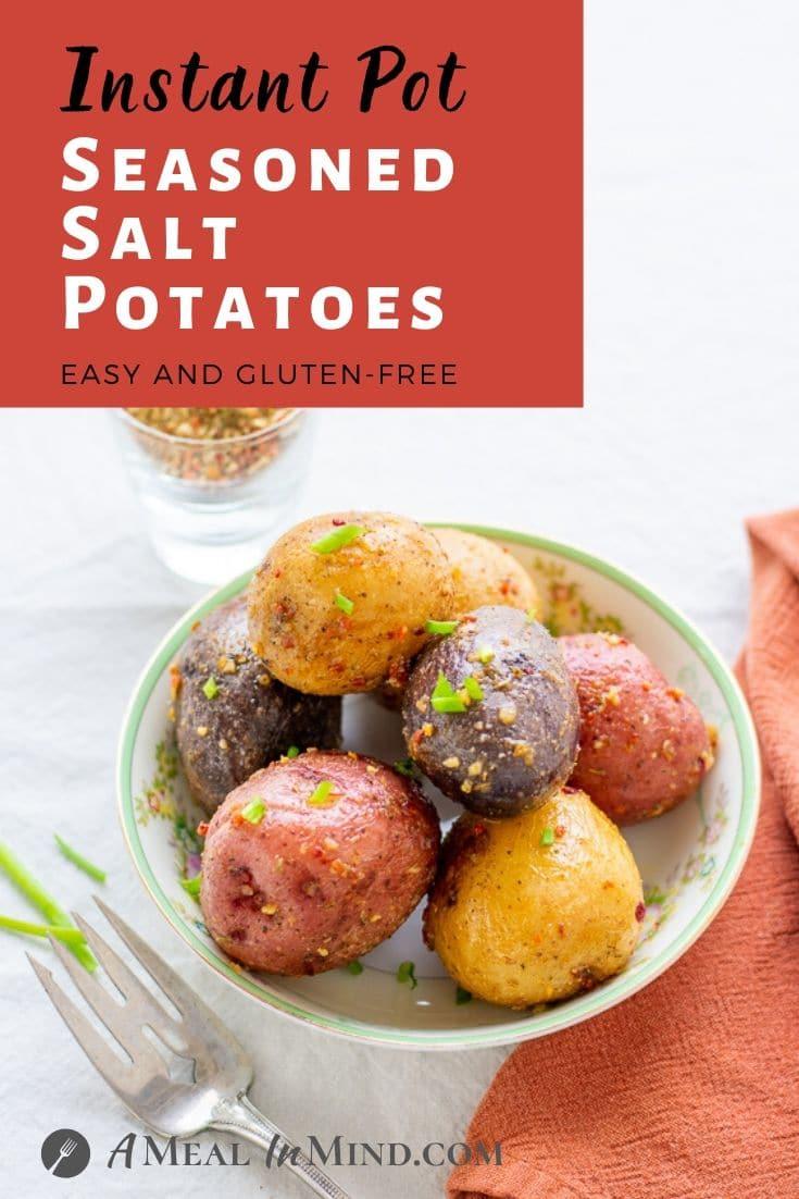 Instant Pot Seasoned Salt Potatoes pinterest image with text