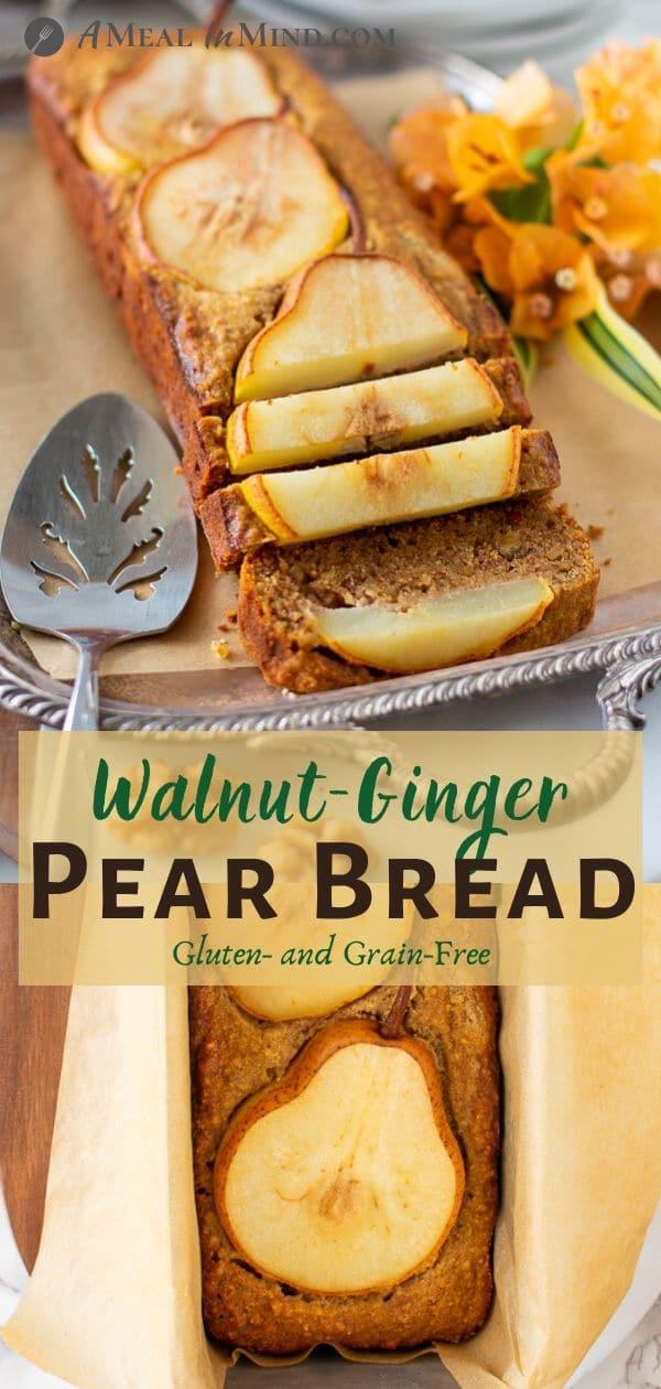 Walnut-Ginger Pear Bread pinterest collage