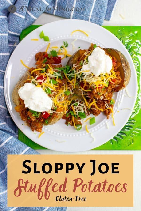 Sloppy Joe Stuffed Potatoes pinterest image on white plate with garnishes