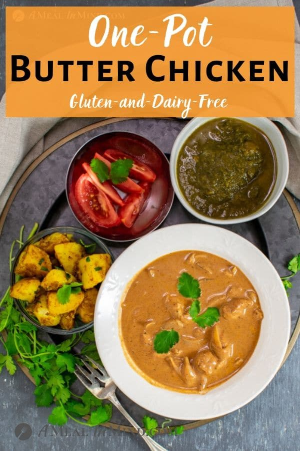 One-Pot Butter Chicken in white bowl with sides pinterest image