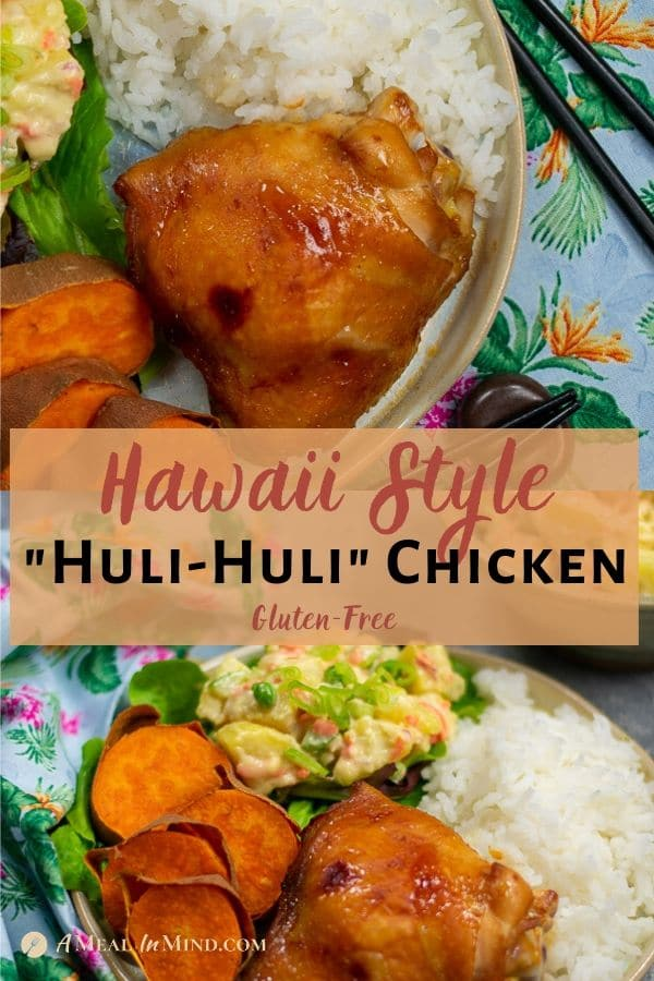 Hawaii-Style huli-huli chicken with potato salad and rice