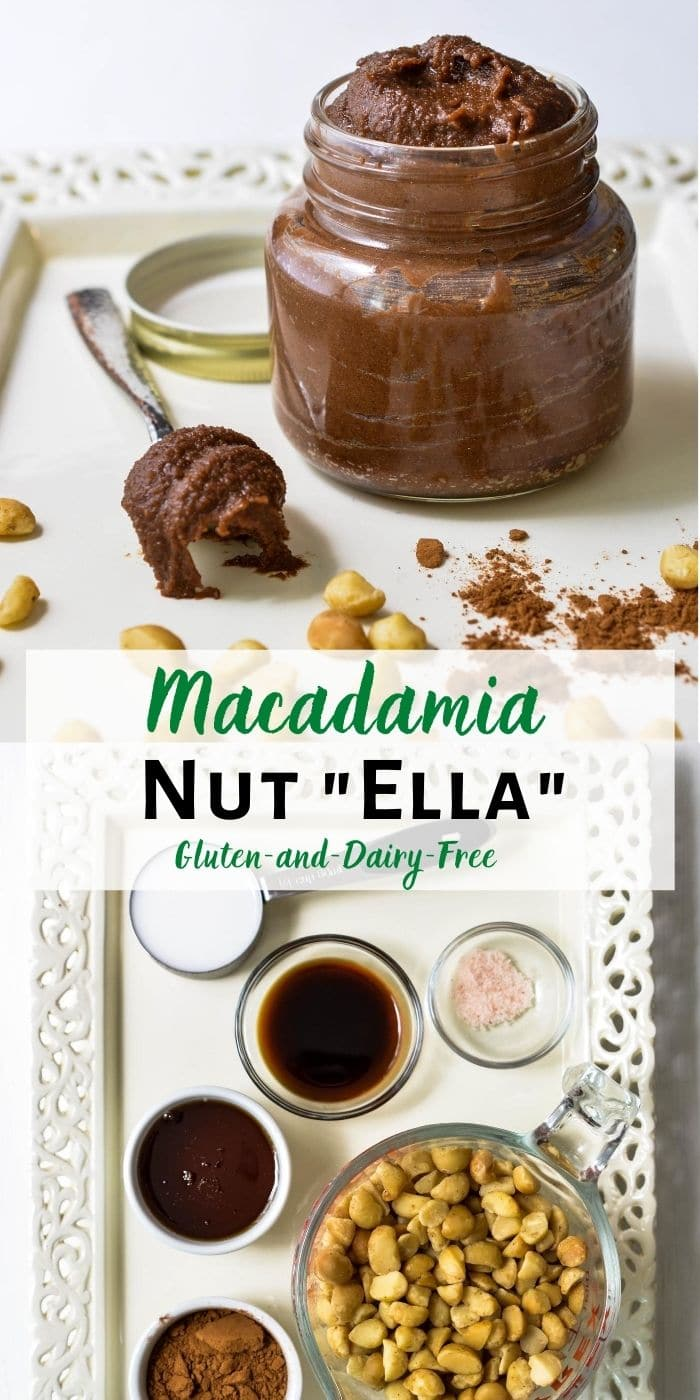"Macadamia Nut""ella"" - Gluten and Dairy Free pin tall 2 image collage"