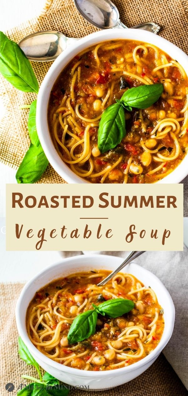 Roasted Summer Vegetable Soup in white bowls pinterest collage