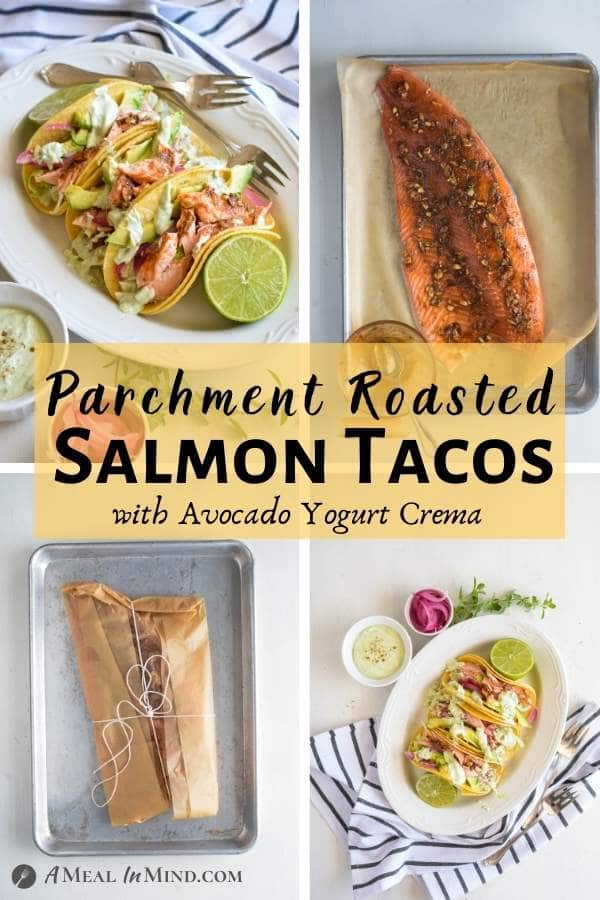 Parchment-Roasted Salmon Tacos pinterest collage
