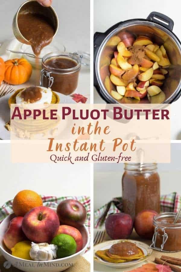 Apple Pluot Butter - Instant Pot pinterest collage