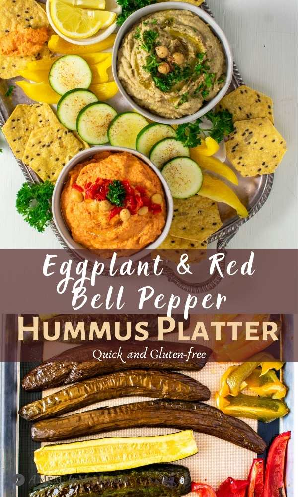 Eggplant and Red Bell Pepper Hummus Platter pinterest collage
