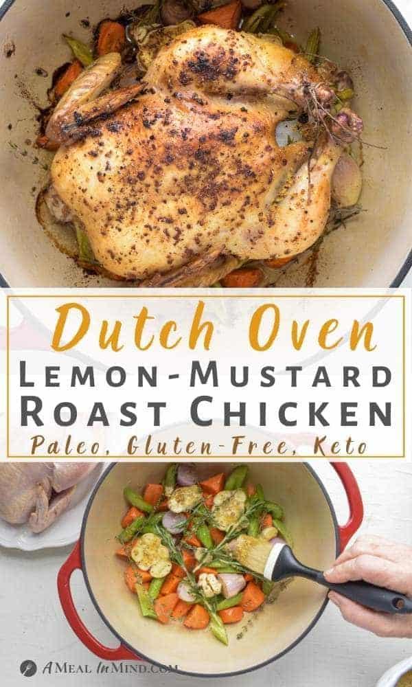 pinterest image for dutch oven lemon-mustard roast chicken in dutch oven