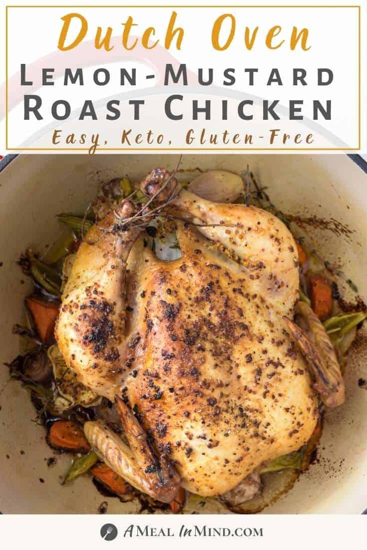 pinterest image of dutch oven lemon-mustard roast chicken in dutch oven